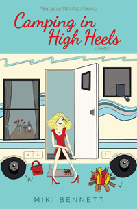 Camping in High Heels